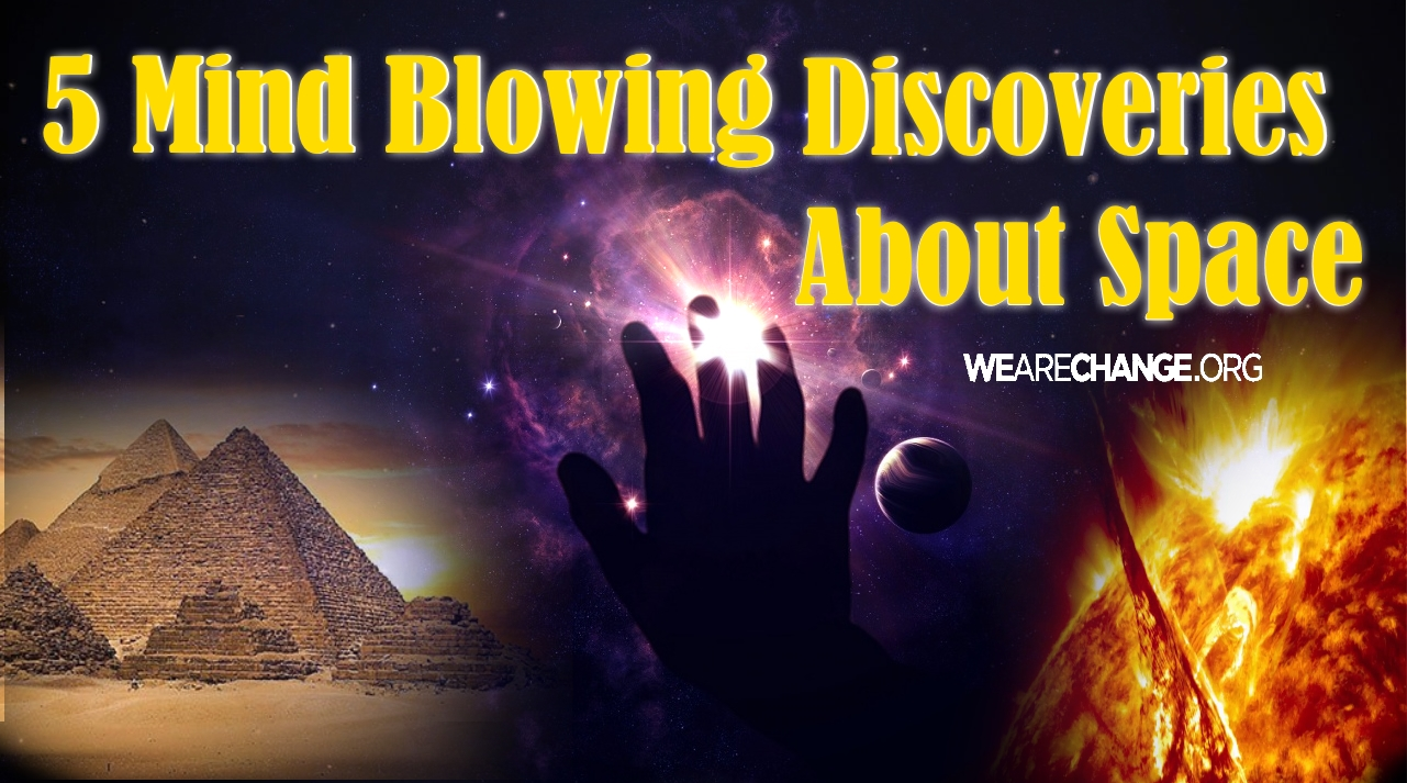5 Mind Blowing Discoveries About Space