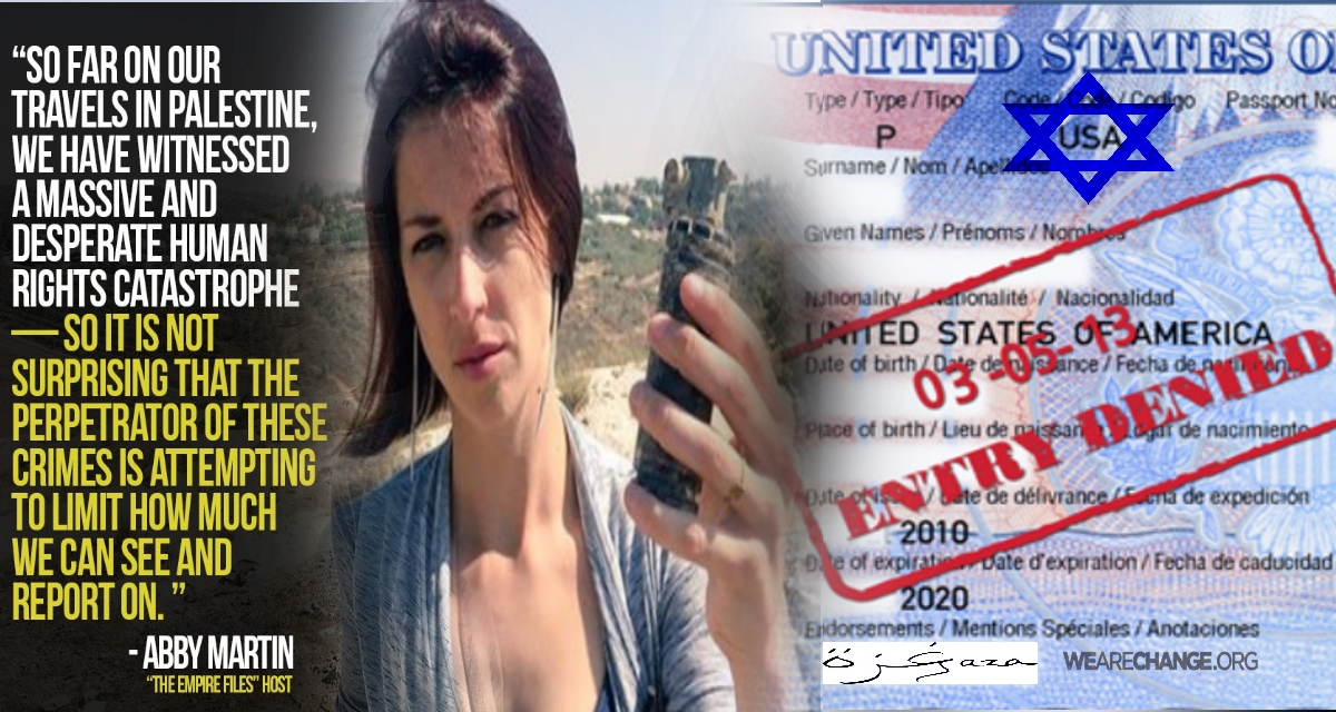 Abby Martin Barred from Gaza Due to Israel's 'Enemy State' Claims.