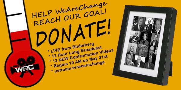 WeAreChange: Exposing Bilderberg 2012