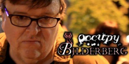 "Michael Moore on Occupy Bilderberg: ""Occupy what?"""