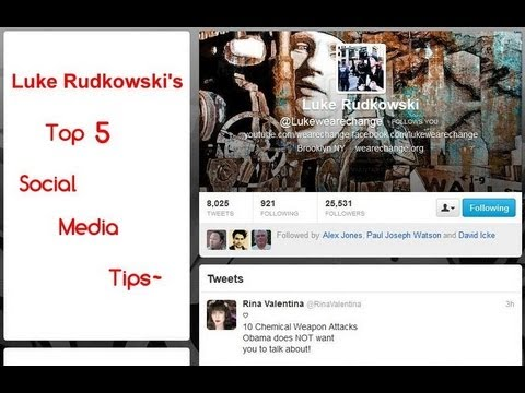 Luke Rudkowski's 5 Important Social Media Tips