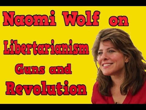 Naomi Wolf on Edward Snowden, Revolution and Becoming Pro 2nd Amendment