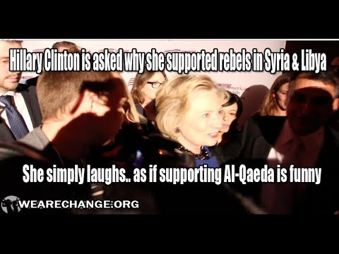 Hillary Clinton Asked Why She Supported Al Qaeda