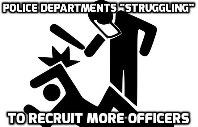 "Departments Now ""Having Hard Time"" Finding New Officers"