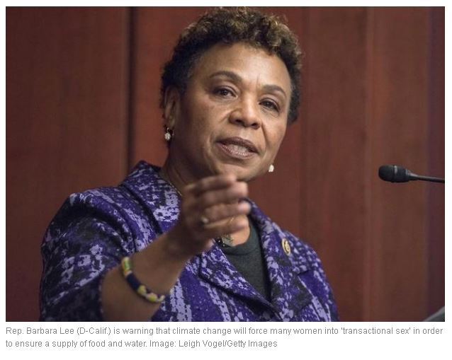 Global warming will force women into prostitution: California state rep Barbara Lee