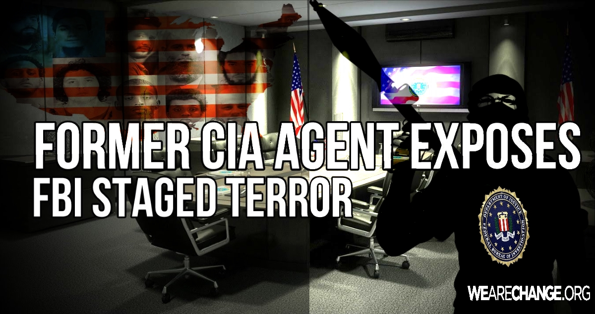 How the FBI Creates It's Own Terror Plots