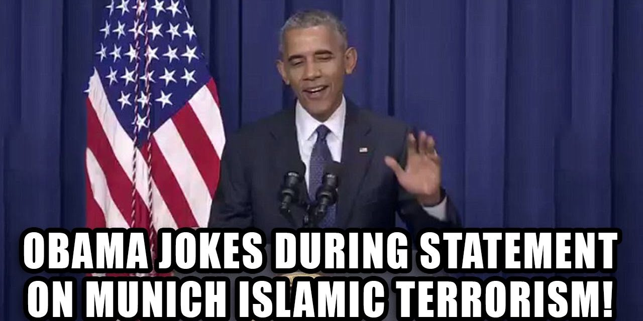 Obama JOKES during statement on Munich Terror Event