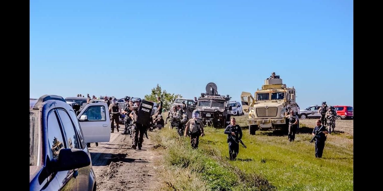 Breaking: Standing Rock Surrounded By Heavily Armed Police..