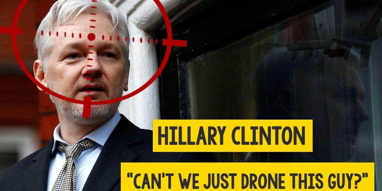 Hillary Clinton Proposed Drone Strike on Julian Assange
