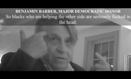 "Video Exposes Hillary Donor: ""Blacks Are Seriously Fucked in The Head"""