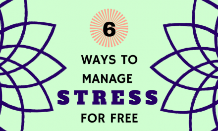 6 Ways to Manage Stress for FREE