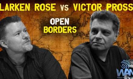 Anarchists Larken Rose & Victor Pross Debate Open Borders – Things Get Heated