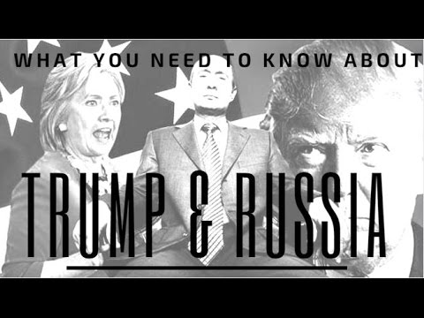 WATCH: What You Really Need To Know About The Trump Russia Collusion