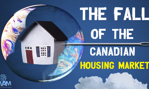 The Fall Of The Canadian Housing Market – The Bubble Will Burst!