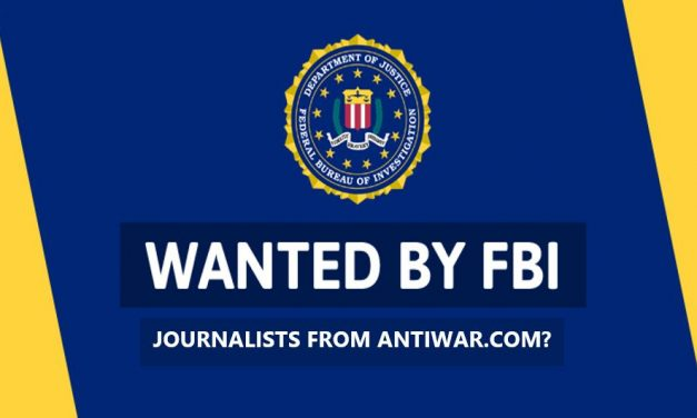 FBI Agrees To Pay $299,000 To Anti War Journalists For Legal Remedy