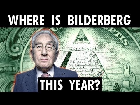 VIDEO: Bilderberg 2017 Meeting Location and Date Confirmed