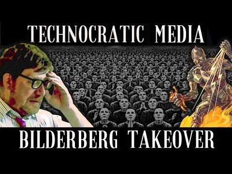 VIDEO: THE ON COMING TECHNOCRATIC MULTI MEDIA BILDERBERG TAKEOVER
