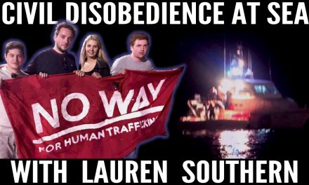 VIDEO: Civil Disobedience at Sea with Génération Identitare and Lauren Southern
