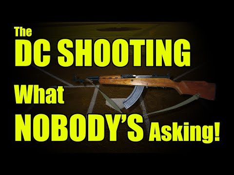 VIDEO:  What Nobody's asking about the DC Shooter