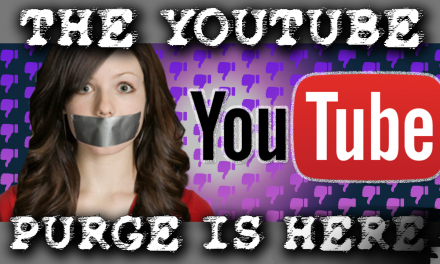 The YouTube Purge is Here