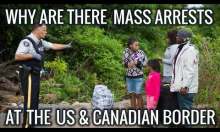 10,000 Plus People Are Getting Arrested at The Canadian Border