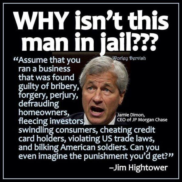 Jamie Dimon For Prison!