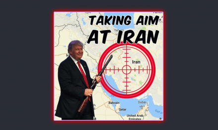 WTH: Trump Takes Aim At Iran and World Continues To Turn Against U.S. Petrodollar