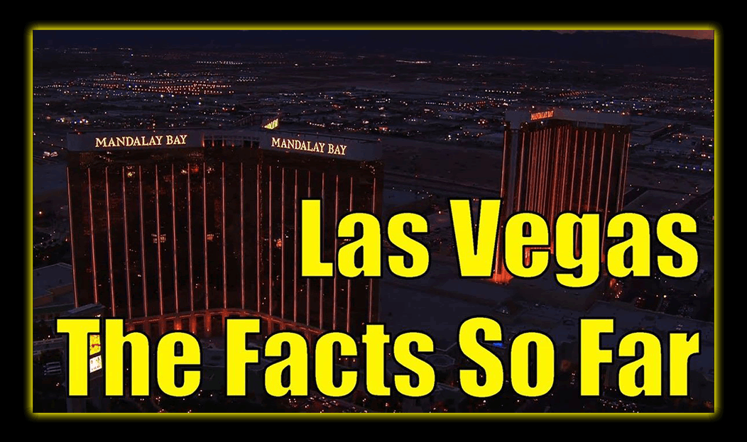 Las Vegas Shooting: The Facts So Far