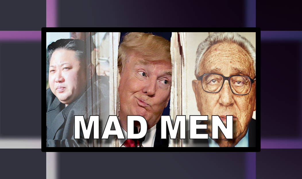 Article: Henry Kissinger Advises Trump To Act Like A Madman