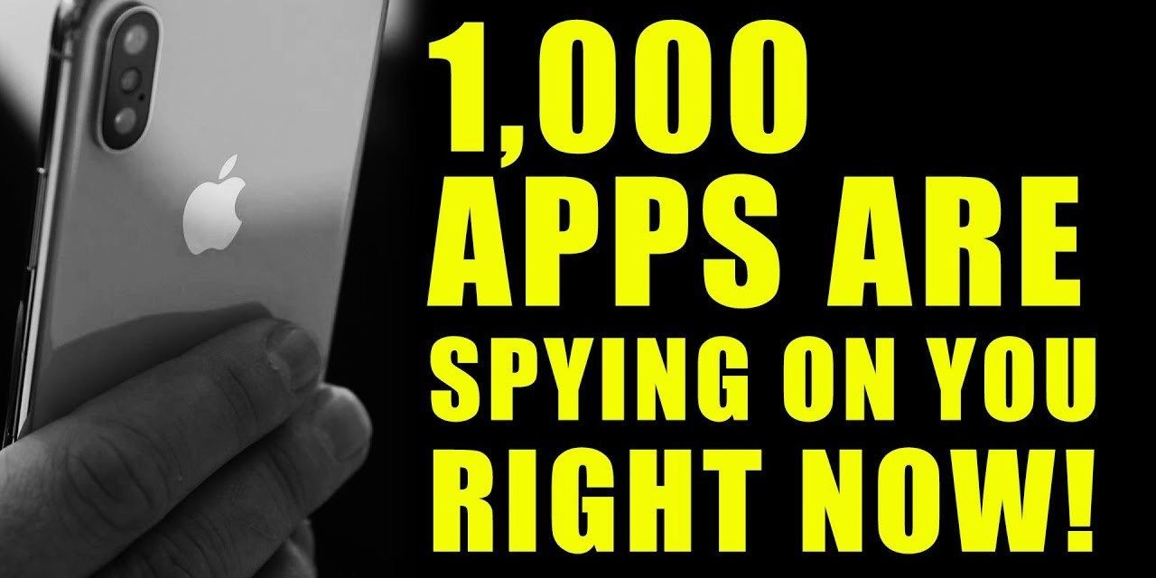 Over 1,000 Apps Are Spying On You…And Your Kids!