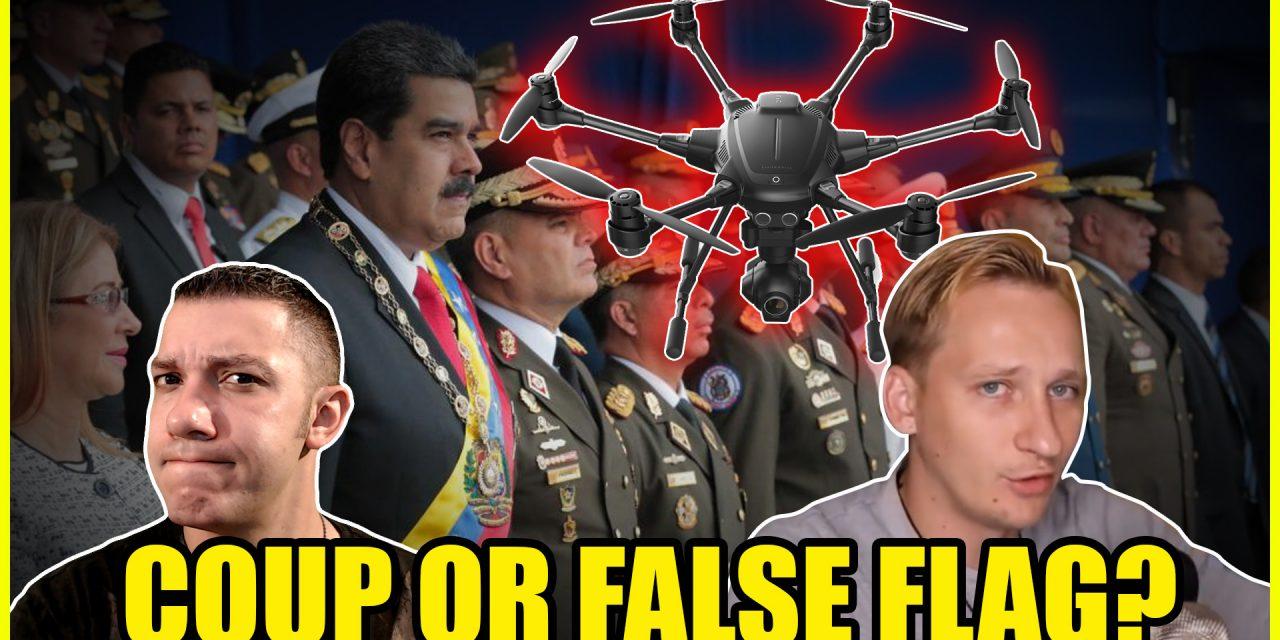 The Venezuela Drone Coup or False Flag?