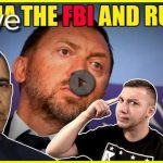Revealed! Obama And The FBI Worked With A Russian Oligarch