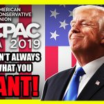 The Truth About CPAC 2019 And THAT Trump Speech!
