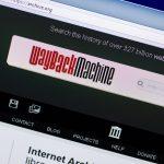 Wayback Machine Latest Victim of Big Tech Censorship