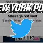 Twitter Refuses to Unlock New York Post Account Unless Paper Deletes Tweets About Hunter Biden