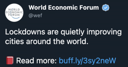 "World Economic Forum Tweets Then Deletes Post Stating Lockdowns Are ""Improving Cities"""